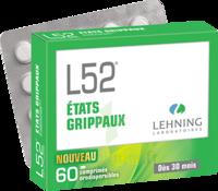 Lehning L52 Comprimés Orodispersibles Plq Pvc/pvdc/alu/60 à Chalon-sur-Saône